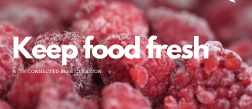 Keep food fresh connected refrigation
